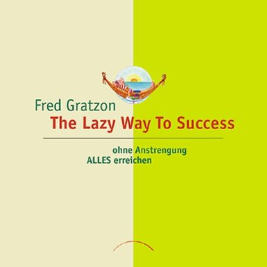 the lazy way to success